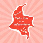 Feliz Dia De La Independencia. Greeting Card For 20th July In Vintage And Retro Style. poster