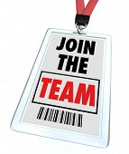 foto of work crew  - A badge and lanyard with printed pass reading Join the Team - JPG