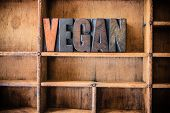 pic of vegan  - The word VEGAN written in vintage wooden letterpress type in a wooden type drawer - JPG