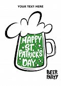 Happy St. Patricks Day Greeting. Lettering Happy St. Patricks Day Inscribed In A Beer. Beer Party. poster