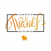 Hand Painted Happy Thanksgiving Lettering Typography Poster. poster