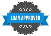 Loan Approved Blue Label. Loan Approved Isolated Seal. Loan Approved poster