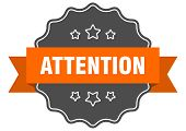 Attention Isolated Seal. Attention Orange Label. Attention poster