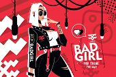 Bad Girl You Think You Want Vector poster