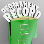 A file cabinet with the words Permanent Record coming out to illustrate files that will follow you a