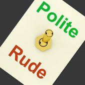 foto of politeness  - Polite Rude Lever Showing Manners And Disrespect - JPG
