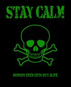 image of skull crossbones flag  - A pirate flag of the skull and cross bones or Jolly Rodger with a stay calm message - JPG