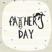 foto of happy day  - Elegant greeting card design decorated with stylish text Father - JPG