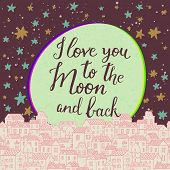 pic of moon stars  - I love you to the moon and back - JPG