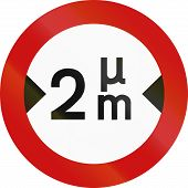 stock photo of greek  - Greek sign prohibiting thoroughfare of vehicles with a width over 2 meters - JPG