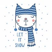 Hand Drawn Vector Portrait Of A Cute Funny Cat In A Warm Hat With Pompoms, Text Let It Snow. Isolate poster