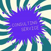 Conceptual Hand Writing Showing Consulting Service. Business Photo Text Experts That Offers Knowledg poster