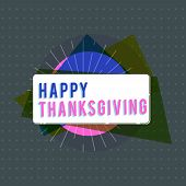 Text Sign Showing Happy Thanksgiving. Conceptual Photo Harvest Festival National Holiday Celebrated  poster