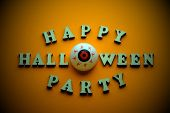 Happy Halloween Party. A Stylish Inscription From Wooden Letters And Eyes Instead Of The Letter O On poster