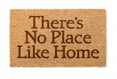 There Is No Place Like Home Welcome Mat Isolated On A White Background. poster