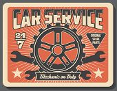 Car Service And Auto Spare Parts Shop. Vector Vintage Design Of Engine Cogwheel And Vehicle Wrench T poster
