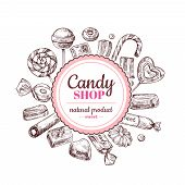 Candy Shop Background. Sketch Chocolate Candy, Lollipop And Marmalade Sweets, Hand Drawn Vector Labe poster