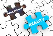 Perception Vs Reality Puzzle Pieces 3d Illustration poster