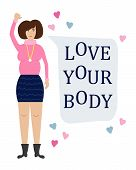 Vector Feminist Illustration. Girl Power Poster. Body Positive. Love Your Body. International Womens poster