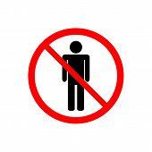 No Access, No Entry, Prohibition Sign With Man Vector Icon For Graphic Design, Logo, Web Site, Socia poster