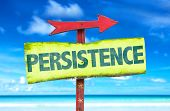 foto of persistence  - Persistence sign with beach background - JPG
