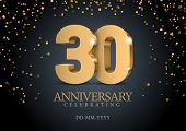 Anniversary 30. Gold 3d Numbers. Poster Template For Celebrating 30th Anniversary Event Party. Vecto poster