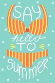 Cutr Poster Of Summertime. Vector Design Concept For Summer. Say Hello To Summer poster