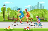 Family Bike Ride Through City Park In Summer. Flat Vector Illustration Riding Tandem Ride Dad And Mo poster