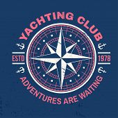 Yachting Club Badge. Vector Illustration. Concept For Yachting Shirt, Print, Stamp Or Tee. Vintage T poster