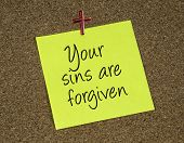 picture of forgiven  - a reminder note with a statement that Jesus forgives - JPG