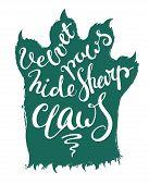 Lettering velvet paws hide sharp claws. poster