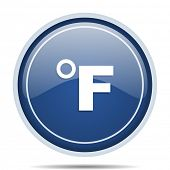 Fahrenheit blue round web icon. Circle isolated internet button for webdesign and smartphone applica poster
