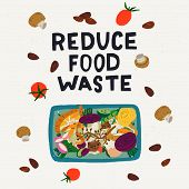 Reduce Food Waste Hand Lettering Inscription And Illustration Of Compost Bin With Food Scraps. Hand  poster