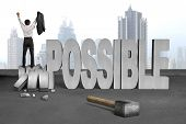 image of impossible  - cheer bussinessman stand on crushing impossible 3D concrete word with hammer cement floor city skyscraper background - JPG