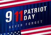 Patriot Day Usa Never Forget 9.11, Navy Blue Striped Poster. Patriot Day, September 11, We Will Neve poster