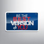 pic of sarcasm  - Be the best version of you - JPG
