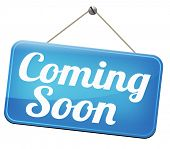 picture of announcement  - coming soon brand new product release next up promotion and announce next season or week new upcoming attraction or event  - JPG