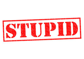 image of laughable  - STUPID red Rubber Stamp over a white background - JPG
