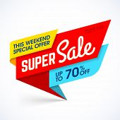Super Sale, this weekend special offer banner, up to 70% off. Vector illustration. poster