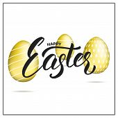 Easter. Gold Eggs And Happy Easter Script Lettering. Easter Holiday Design. poster
