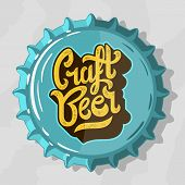 Craft Beer Script Lettering Logo  With Top View Beer Bottle Cap. Vector Graphic. poster