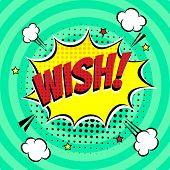 Comic Lettering Wish In The Speech Bubbles Comic Style Flat Design. Dynamic Pop Art Vector Illustrat poster