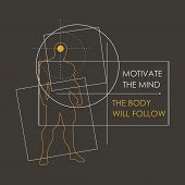 Bodybuilder And Geometry Shapes. Icon Of The Posing Athlete. Motivate The Mind The Body Will Follow  poster