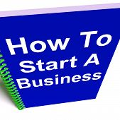 How To Start A Business Shows Starting Strategy