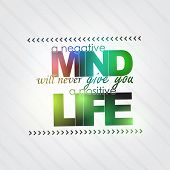 image of positive negative  - A negative mind will never give you a positive life - JPG