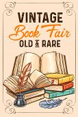 Old Vintage Books And Rare Literature Sketch Poster For Library Or Bookshop And Bookstore Fair. Vect poster