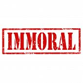 foto of immoral  - Grunge rubber stamp with text Immoral - JPG