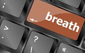 image of breath taking  - Button with breath on Computer Keyboard - JPG
