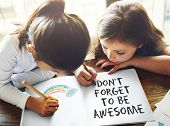 Dont Forget to be Awesome Do Your Best Good Work Concept poster