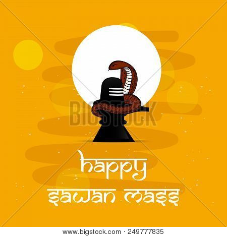 Illustration Of Shivling A Symbol Of Hindu Religion With Happy Sawan Mass  Text On The Occasion Hindu poster